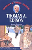 Thomas A. Edison: Young Inventor (Childhood of Famous Americans Series.)