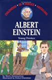 Albert Einstein: Young Thinker (The Childhood of Famous Americans Series)