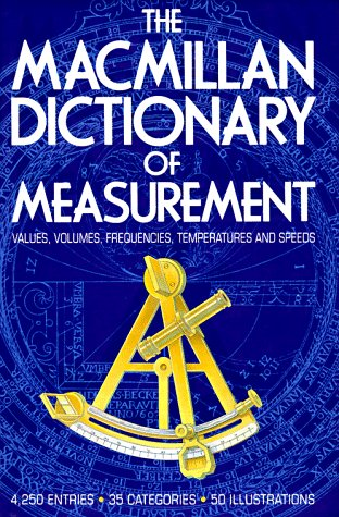 The Macmillan Dictionary of Measurement, Darton, Mike; Clark, John