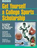 Get Yourself a College Sports Scholarship
