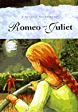 Romeo and Juliet A Shorter Shakespeare