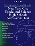 Arco New York City Specialized Science High Schools Admissions Test (Serial) - book cover picture