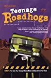 Teenage Roadhogs - book cover picture