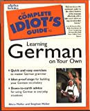 Complete Idiot's Guide to LEARN GERMAN YR OWN (The Complete Idiot's Guide) - book cover picture