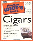 The Complete Idiot's Guide to Cigars (Complete Idiot's Guide to...)