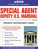Special Agent Deputy U.S. Marshal: Treasury Enforcement Agent (Special Agent, Us Deputy Marshall, Treasury Enforcement Agent, 9th ed) - book cover picture