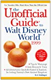 The Unofficial Guide to Walt Disney World 1999 (Unofficial Guide to Walt Disney World) - book cover picture