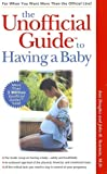 The Unofficial Guide to Having a Baby - book cover picture