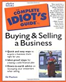 Buy The Complete Idiot's Guide to Buying and Selling a Business from Amazon