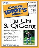 The Complete Idiot's Guide(R) to T'ai Chi - book cover picture