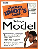 The Complete Idiot's Guide to Being a Model - book cover picture