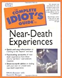 The Complete Idiot's Guide to Near-Death Experiences book cover