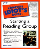 Complete Idiot's Guide to STARTING READING GRP (The Complete Idiot's Guide) - book cover picture