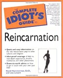 The Complete Idiot's Guide to Reincarnation book cover.