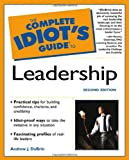 Buy The Complete Idiot's Guide to Leadership from Amazon