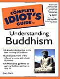 The Complete Idiot's Guide to Understanding Buddhism - book cover picture