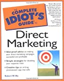 Buy Complete Idiot's Guide to Direct Marketing from Amazon