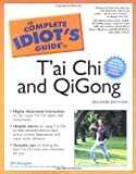The Complete Idiot's Guide to T'ai Chi & QiGong (2nd Edition) - book cover picture