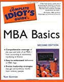 Buy The Complete Idiot's Guide to MBA Basics from Amazon