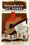 Writing Music for Hit Songs: Including New Songs from the '90s - book cover picture