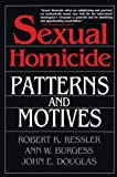 Sexual Homicide: Patterns and Motives- Paperback - book cover picture