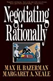 Buy Negotiating Rationally from Amazon