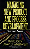 Buy Managing New Product and Process Development: Text and Cases from Amazon