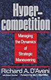 Buy Hypercompetition: Managing the Dynamics of Strategic Maneuvering from Amazon
