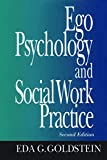 Ego Psychology and Social Work Practice : 2nd Edition - book cover picture