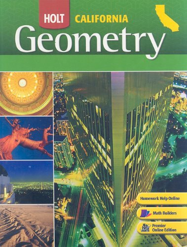 holt california geometry homework help