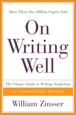 299. On Writing Well, 25th Anniversary: The Classic Guide to Writing Nonfiction