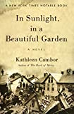 Cover Image of In Sunlight, in a Beautiful Garden by Kathleen Cambor published by Harper Perennial