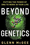 Beyond Genetics