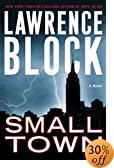 Small Town : A Novel by  Lawrence Block (Author) (Hardcover - January 2003)