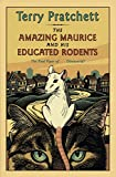 Book Cover: The Amazing Maurice And His Educated Rodents by Terry Pratchett