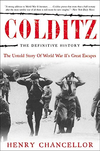 Buy the book Colditz - The Definitive History : The Untold Story of World War II's Great Escapes by Henry Chancellor