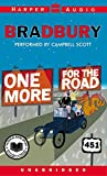 One More for the Road unabridged audiobook by Ray Bradbury