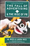 Buy The Fall of Advertising and the Rise of PR from Amazon