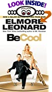 Be Cool by  Elmore Leonard (Author) (Mass Market Paperback - June 2002) 
