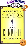 Dorothy L. Sayers : The Complete Stories by  Dorothy L. Sayers (Author) (Paperback - August 2002)