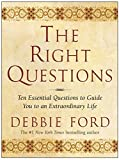 Buy The Right Questions: Ten Essential Questions to Guide You to an Extraordinary Life from Amazon