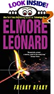 Freaky Deaky by  Elmore Leonard (Author) (Mass Market Paperback - October 2002)