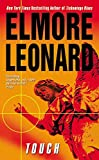 Touch by  Elmore Leonard (Author) (Mass Market Paperback - July 2002)