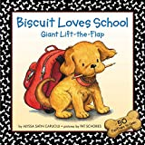 Biscuit Loves School: Giant Lift-The-Flap (Biscuit (Board Books))