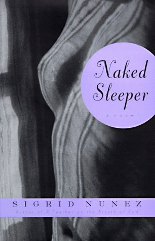 Naked Sleeper: A Novel, Nunez, Sigrid