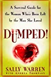 Dumped: A Survival Guide for the Woman Who's Been Left by the Man She Loved - book cover picture