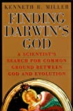 Finding Darwin's God: A Scientist's Search for Common Ground Between God and Evolution - book cover picture