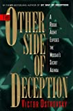 The Other Side of Deception : A Rogue Agent Exposes the Mossad's Secret Agenda - by Victor Ostrovsky