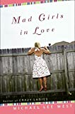 Mad Girls In Love - book cover picture