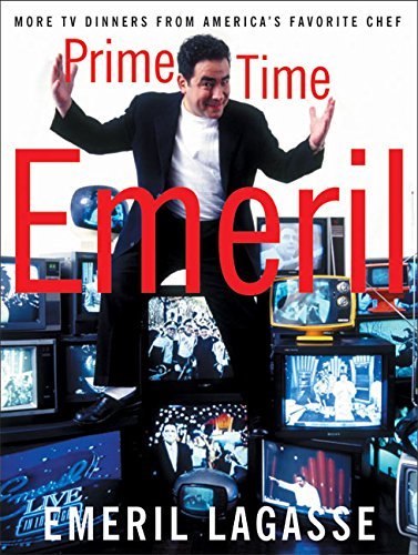 Prime Time Emeril: More TV Dinners From America's Favorite Chef, Lagasse, Emeril